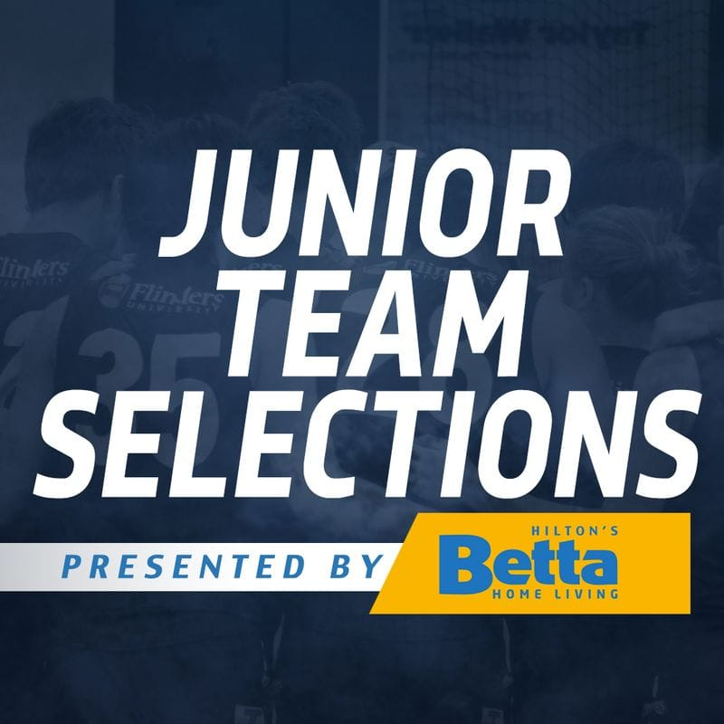 Betta Teams: Juniors - U18 Round 5; U16 Finals
