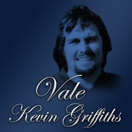 Vale Kevin Griffiths