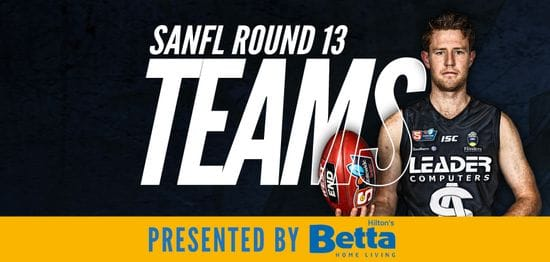 Betta Teams: SANFL Round 13 - South Adelaide vs Norwood