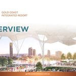 Gold Coast Integrated Resort Presentation Slides from the Big Ideas Breakfast presented by Louis Chien