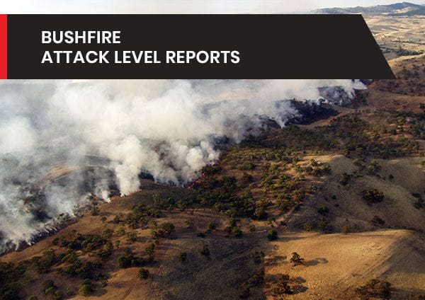 Bushfire Attack Level Reports