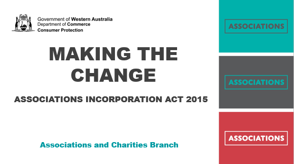 Associations Incorporation Act Changes - in a nutshell