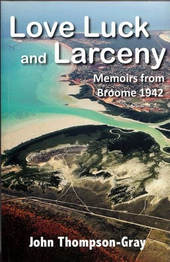 Author John Thompson-Gray presents Broome's Great Diamond Theft 1942 in reflections of WWII air raid