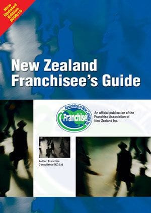 New Zealand Franchisee's Guide 2010 edition
