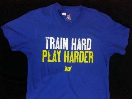 Train Hard Play Hard Tee