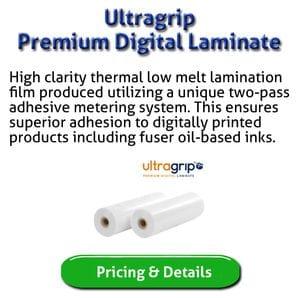 Ultragrip Lamination for Digital