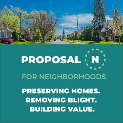 Proposal N would mean tearing down 8K homes, salvaging 8K more