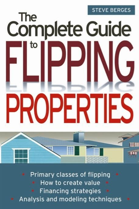 The Complete Guide to FLipping Properties | Cashflow Positive