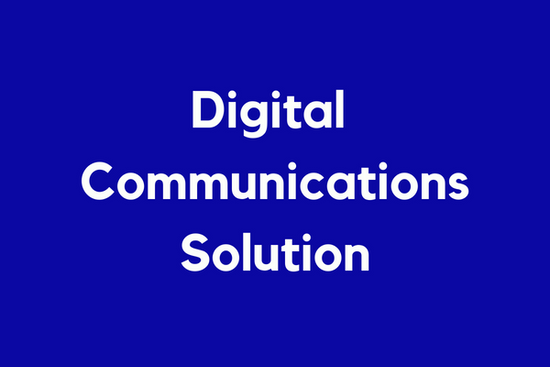Scoping the Digital Communications Solution