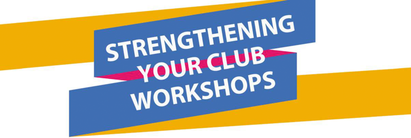 Strengthen Your Clubs Workshops