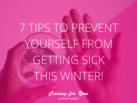 7 Tips To Prevent Yourself From Getting Sick This Winter