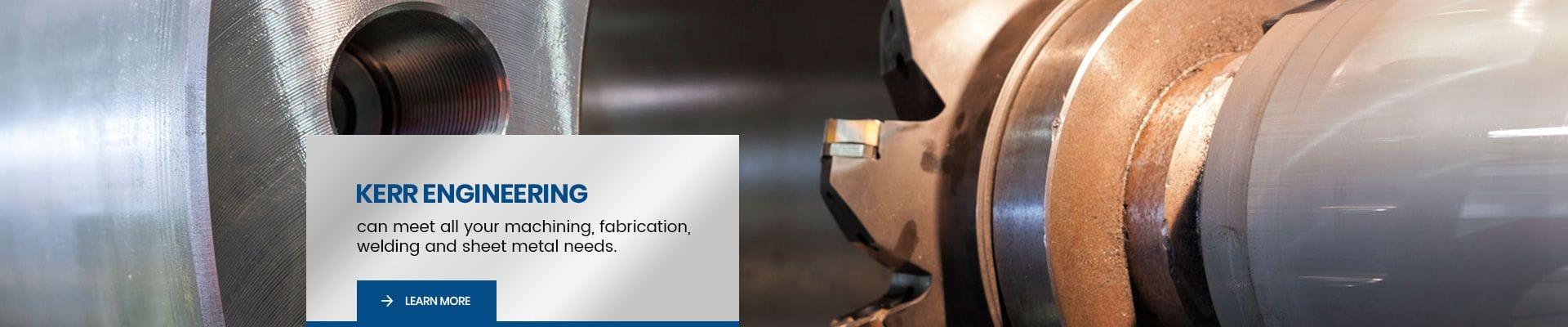 Kerr Engineering | Machining Services