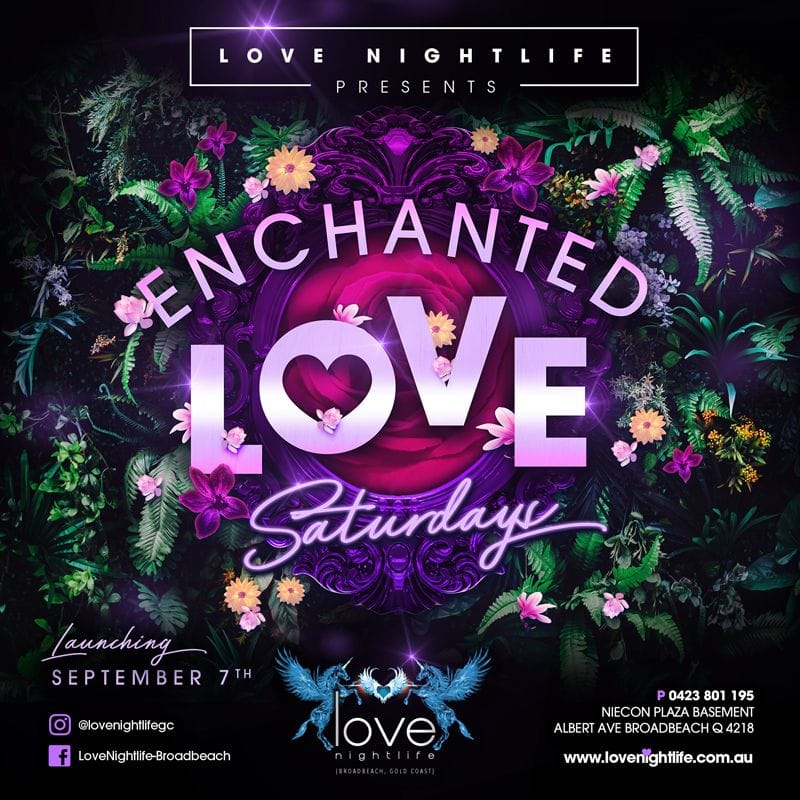 Enchanted Love | Gold Coast Nightclub