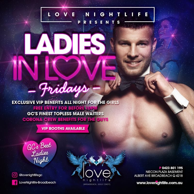 Love Nightlife Nightclub | Broadbeach Gold Coast | After Glow | Nightclub Event