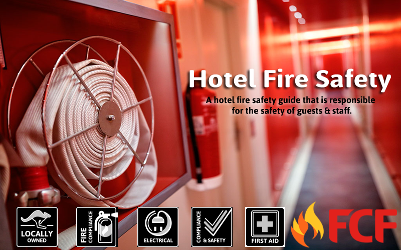 The Importance Of Hotel Fire Safety Checklists