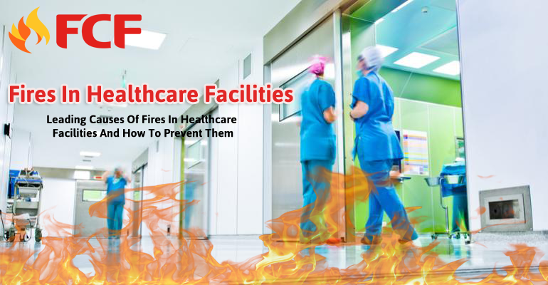 Fires In Healthcare