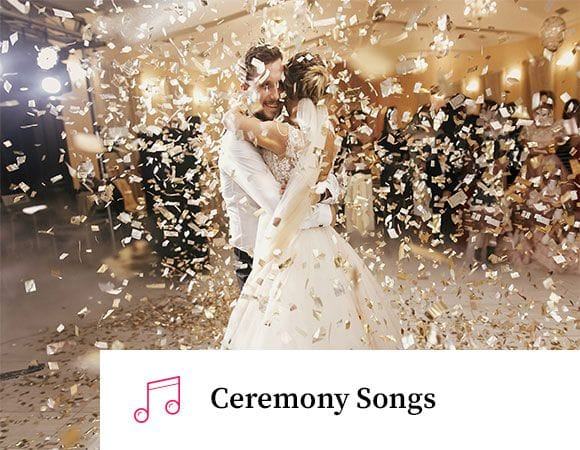 Ceremony Songs