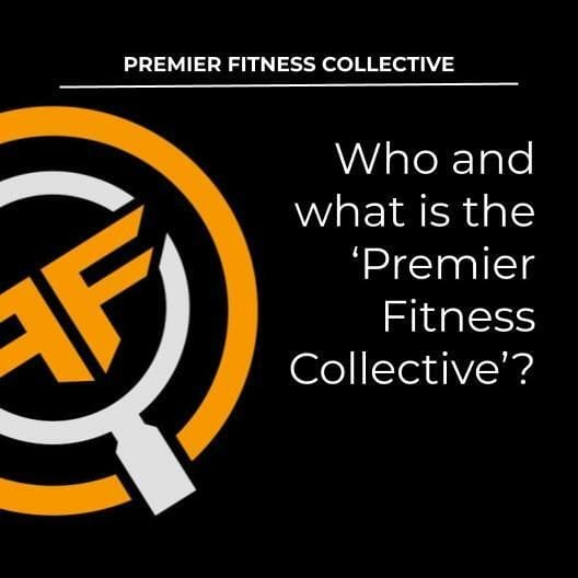 Who and what is Premier Fitness Collective?