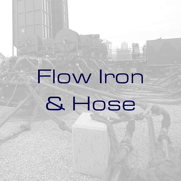 FLOW IRON & HOSE