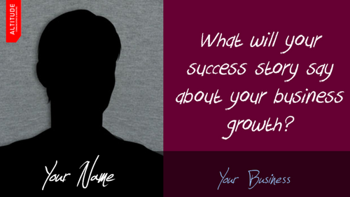 What will be your success story?